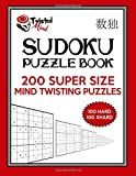 Twisted Mind Sudoku Puzzle Book, 200 Super Size Mind Twisting Puzzles, 100 Hard and 100 Extra Hard: One Gigantic Puzzle Per Letter Size Page: Volume 24 (Twisted Mind Puzzles)