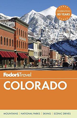 Fodor's Colorado (Travel Guide, Band 12)