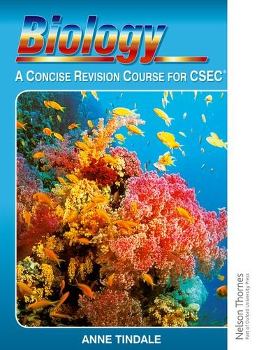 Biology - A Concise Revision Course for CSEC: A Concise Revision Course for CXC (Caribbean)