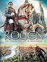 Rouen, tome 4 : De Napoléon 1er à nos jours par Mosdi