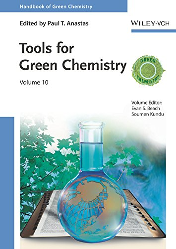 Tools for Green Chemistry (Handbook of Green Chemistry)