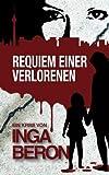 Image of Requiem einer Verlorenen: Berlinkrimi nicht nur für Frauen: Ninas und Franks dritter Fall