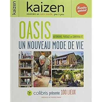 Kaizen, Numéro spécial : Oasis : Un nouveau mode de vie
