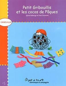 """Afficher """"Gribouillis n° 5<br /> Petit Gribouillis et les cocos de Pâques"""""""