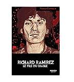 Telecharger Livres RICHARD RAMIREZ Le fils du diable (PDF,EPUB,MOBI) gratuits en Francaise