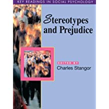 Stereotypes and Prejudice: Essential Readings (Key Readings in Social Psychology)
