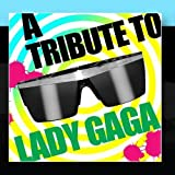 A Tribute To Lady GaGa by Gaga For Lady Stars (2012-10-02j