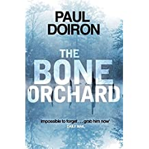 The Bone Orchard (Mike Bowditch 5) by Paul Doiron (2015-07-02)