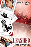 Leashed (Going to the Dogs Book 1)