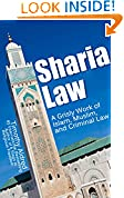 #5: Sharia Law: A Grisly Work of Islam, Muslim, and Criminal Law (Islamic Books Book 1)