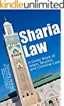 Sharia Law: A Grisly Work of Islam, M...