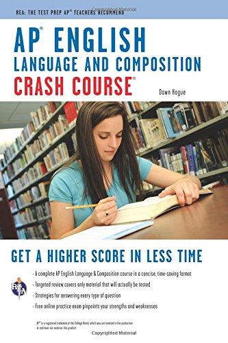 AP(R) English Language & Composition Crash Course Book + Online (Advanced Placement (AP) Crash Course)