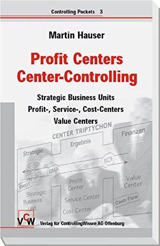 Profit Center Vertriebs-Controlling - Strategische und operative Steuerung von Vertriebseinheiten (Controlling Pockets, Band 3)