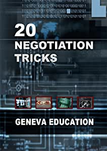 20 Negotiation Tricks - Learn the 20 best negotiation tactics in only 70 minutes