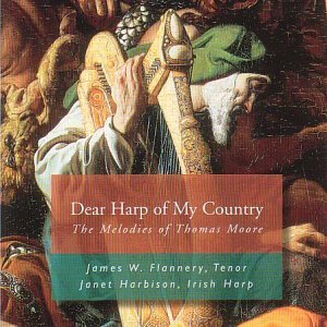 Dear Harp of My Country [IMPORT] by James Flannery (1995-08-02)