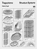 Tragsysteme / Structure Systems - Heino Engel