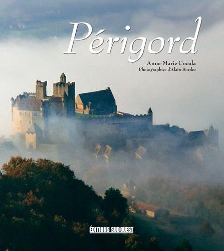 Périgord par Anne-Marie Cocula