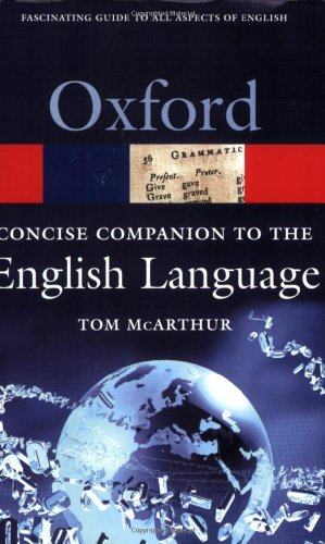Concise Oxford Companion to the English Language (Oxford Paperback Reference)