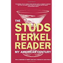 Studs Terkel Reader, The: My American Century