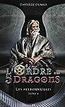 L'ordre des 5 dragons - Les retrouvailles Tome 4 par Dumais