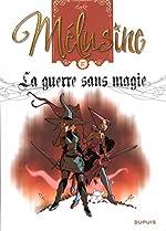 Mélusine - Tome 27 - La guerre sans magie de Clarke
