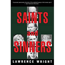 Saints and Sinners: Walker Railey, Jimmy Swaggart, Madalyn Murray O'Hair, Anton LaVey, Will Campbell , Matthew Fox by Lawrence Wright (1995-05-16)