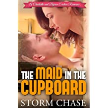 The Maid In The Cupboard (A Charlotte and Byron Erotica Romance Book 1)