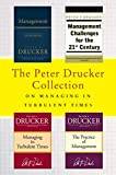The Peter Drucker Collection on Managing in Turbulent Times: Management: Revised Edition, Management Challenges for the 21st Century, Managing in Turbulent Times, and The Practice of Management