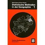Statistische Methoden in der Geographie, Bd.1, Univariate und bivariate Statistik