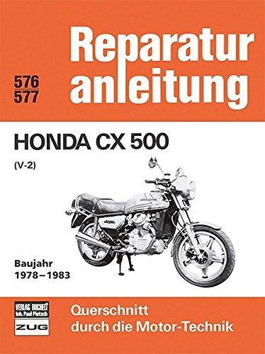 Preisvergleich Produktbild Honda CX 500   (V-2)  Baujahr 1978-1983 (Reparaturanleitungen)