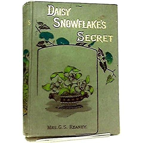 Daisy Snowflake's Secret - Gs Daisy
