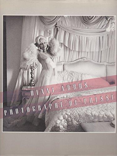 Diane Arbus photographe de presse