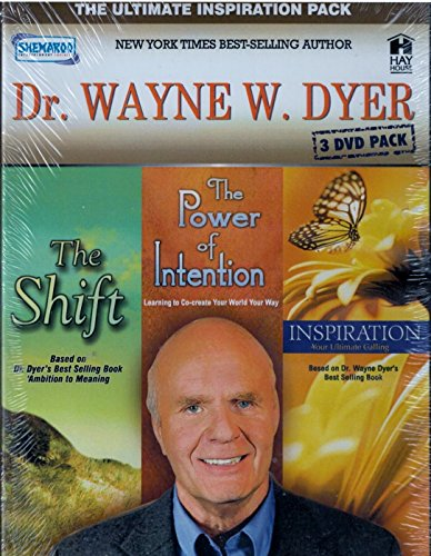 Inspiration Pack (Dr. Wayne W. Dyer 3 Dvd Pack (The Shift/ The Power Of Intention/ Inspiration) The Ultimate Inspiration Pack)