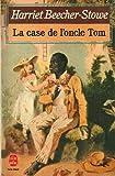 LA CASE DE L'ONCLE TOM - EDITIONS LIVRE DE POCHE N° 6136 - 01/01/1986