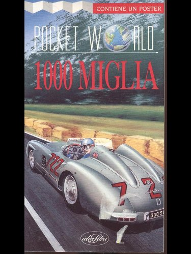 Mille miglia. Ediz. illustrata (Pocket world)