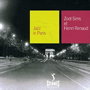 Collection Jazz In Paris - Zoot Sims et Henri Renaud - Digipack