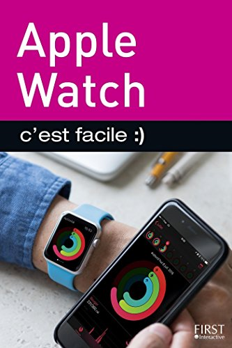 Apple Watch, C'est facile