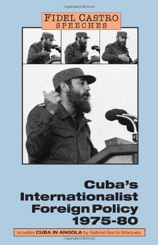 Speeches: Cuba's Internationalist Foreign Policy, 1975-80 v. 1 (Fidel Castro speeches) por Fidel Castro