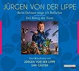 Jürgen von der Lippe ´Der König der Tiere & Beim Dehnen singe ich Balladen: Geschichten und Glossen´ bestellen bei Amazon.de