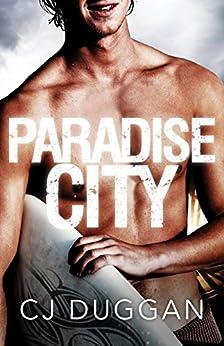 Paradise City (The Paradise Series Book 1) by [Duggan, C.J.]