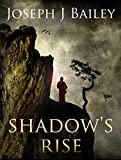 Shadow's Rise: Return of the Cabal (The Chronicles of the Fists Book 1) by Joseph J. Bailey