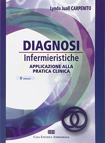 Diagnosi infermieristiche. Applicazioni alla pratica clinica