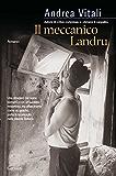 Il meccanico Landru (Garzanti Narratori)