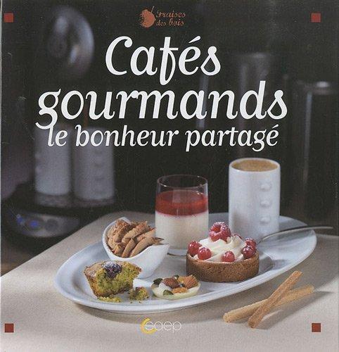 Cafés gourmands : Le bonheur partagé par Yaëlle Jacquot