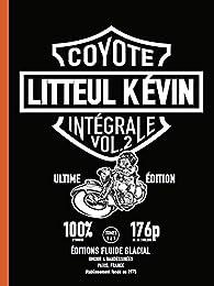 Litteul Kévin - Intégrale - Volume 02 par  Coyote