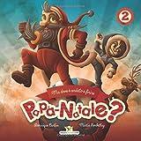 Ma dove è andato a finire Papà Natale? (Il viaggio straordinario di Papà Natale, Band 2)