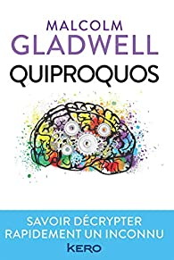 Quiproquos par Malcolm Gladwell