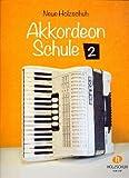 NEUE AKKORDEONSCHULE 2 - arrangiert für Akkordeon [Noten / Sheetmusic] Komponist: HOLZSCHUH ALFONS