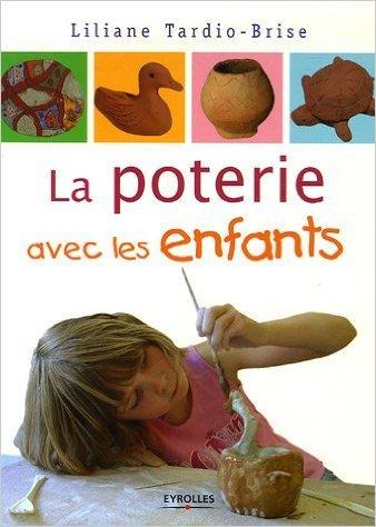 La poterie avec les enfants de Liliane Tardio-Brise ( 8 juin 2006 )