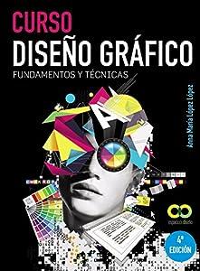 diseño grafico diseño web: Curso Diseño gráfico. Fundamentos y técnicas (Espacio De Diseño)